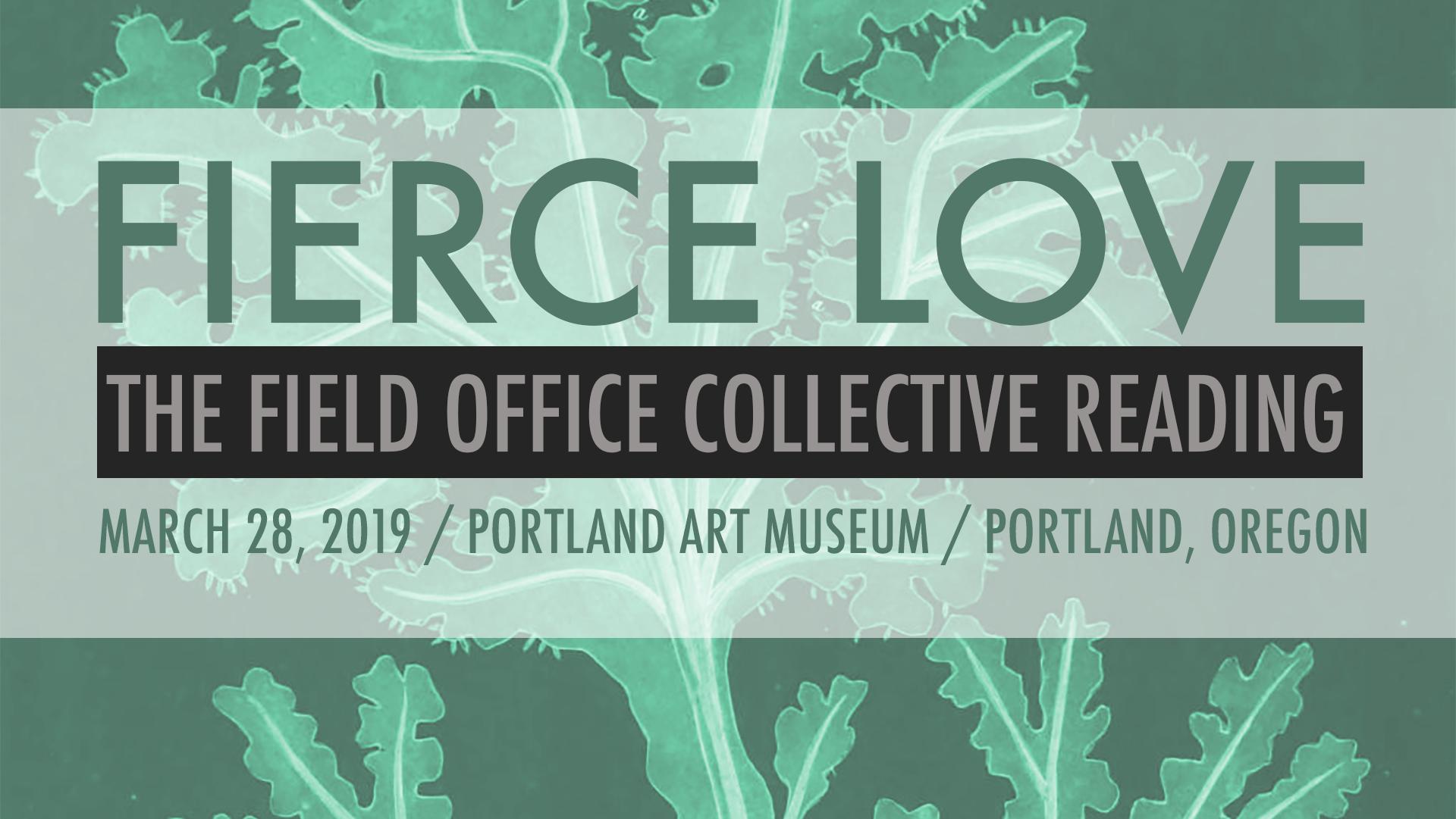 FIERCE LOVE | THE FIELD OFFICE